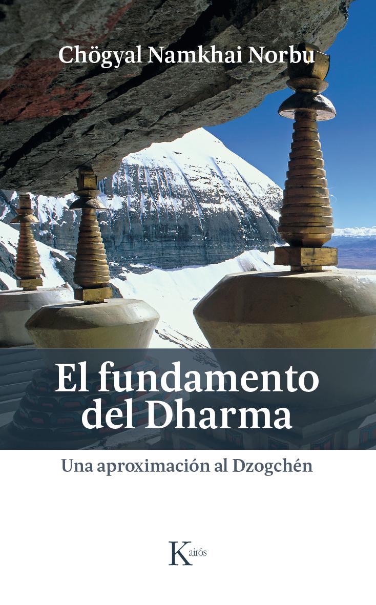 Fundamento del Dharma, El